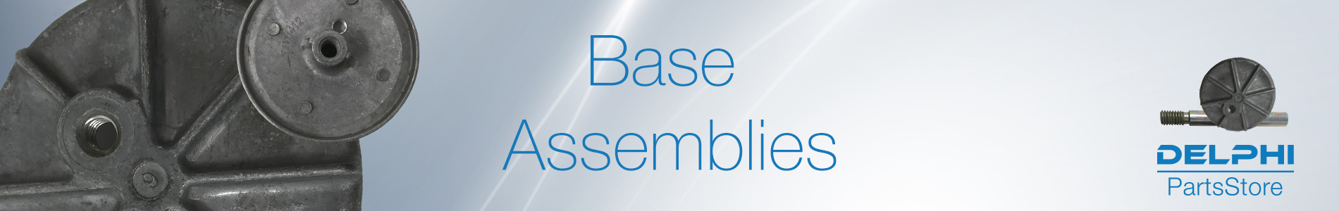 Base Assemblies