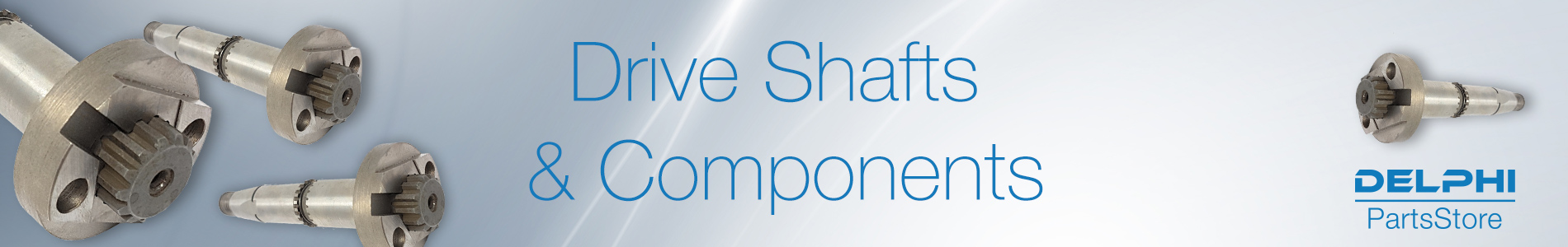 Drive Shafts & Components